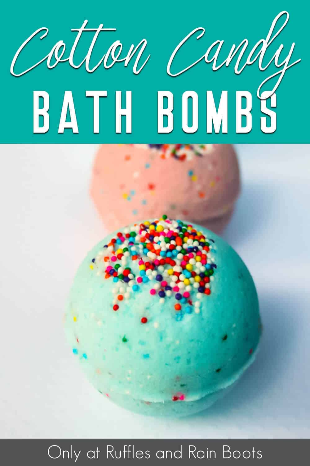 easy bath bombs with cotton candy scent and sprinkles with text which reads cotton candy bath bombs