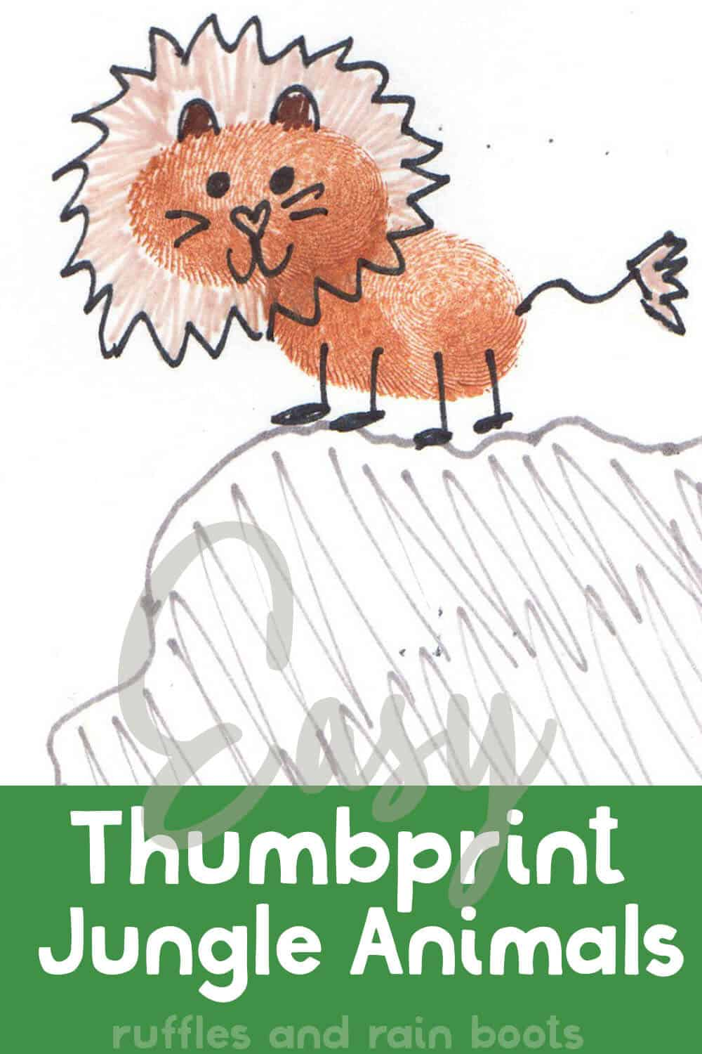 how to draw a lion using a thumbprint as base with text which reads easy thumbprint jungle animals