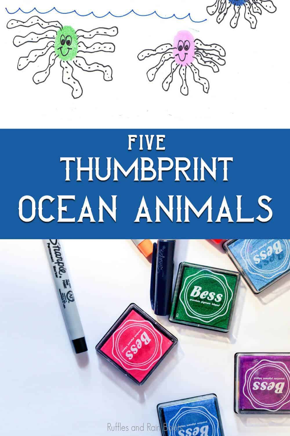 photo collage of how to teach kids to draw using thumbprints as a base with text which reads five thumbprint ocean animals