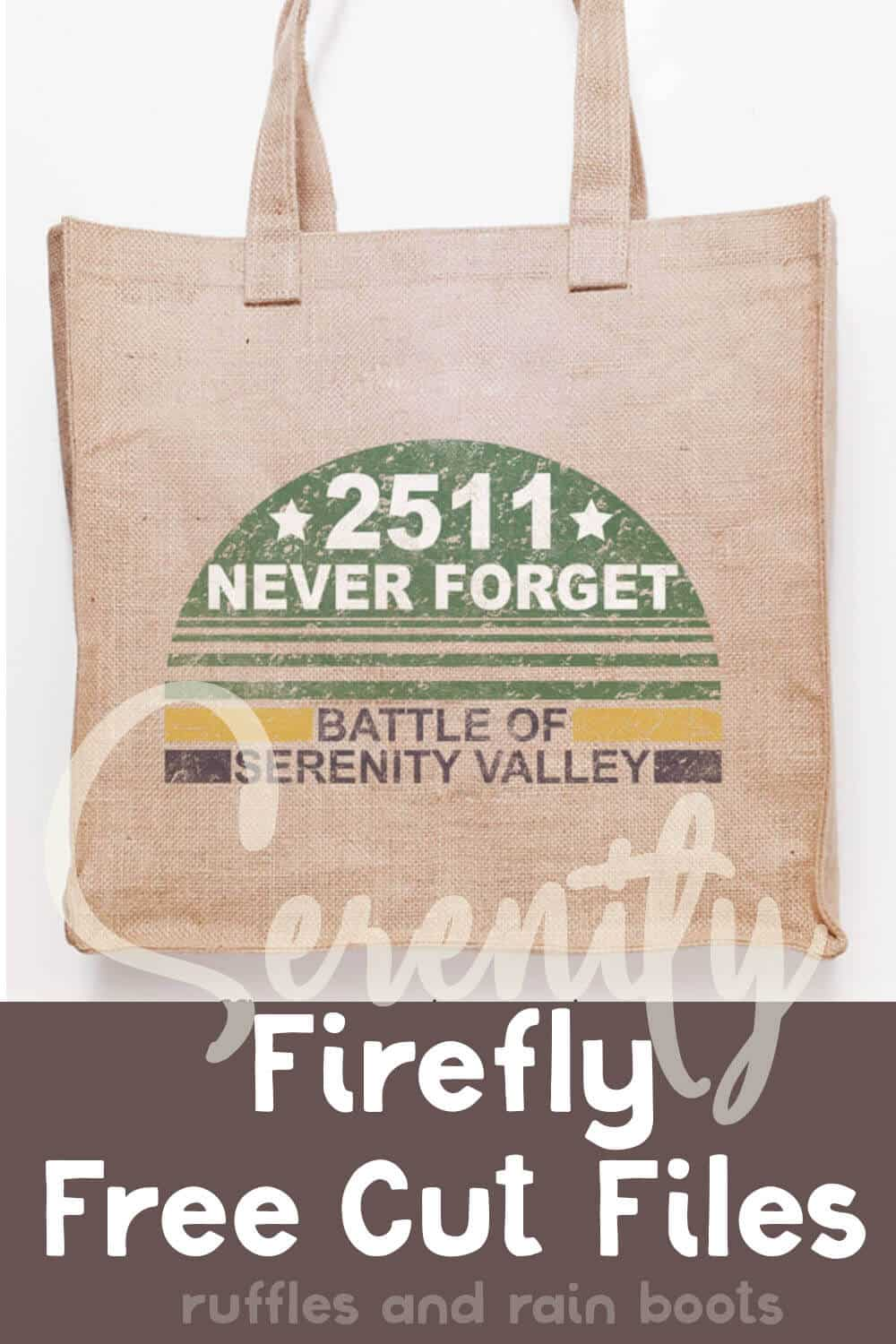 canvas bag with a serenity cut file for cricut on it with text which reads serenity firefly free cut files