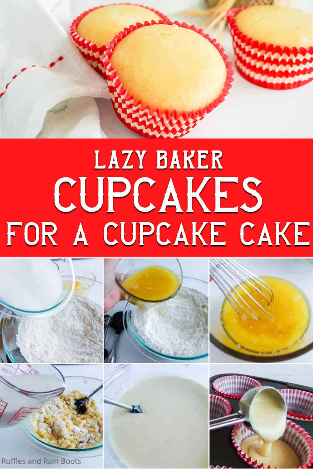 photo collage of beginner cupcake recipe for a large batch of cupcakes with text which reads lazy baker cupcakes for a cupcake cake