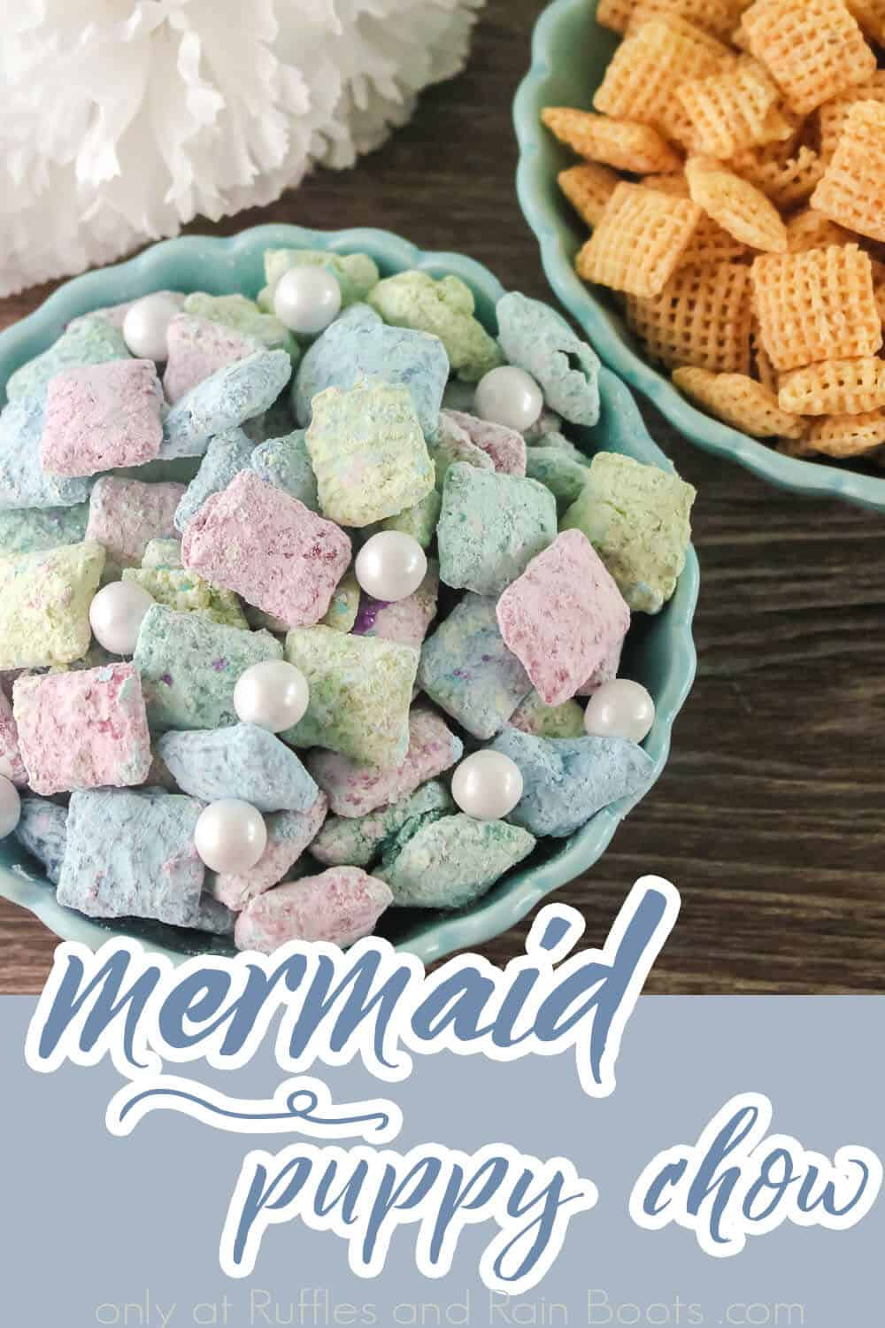 overhead view of easy mermaid dessert recipe with text which reads mermaid puppy chow