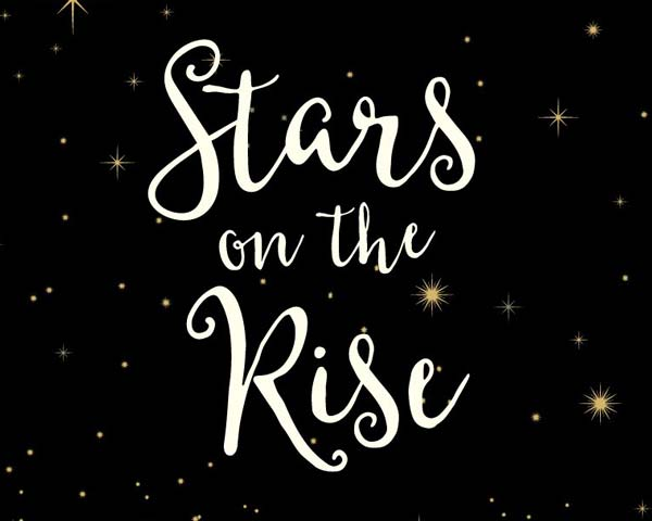 Stars on the Rise
