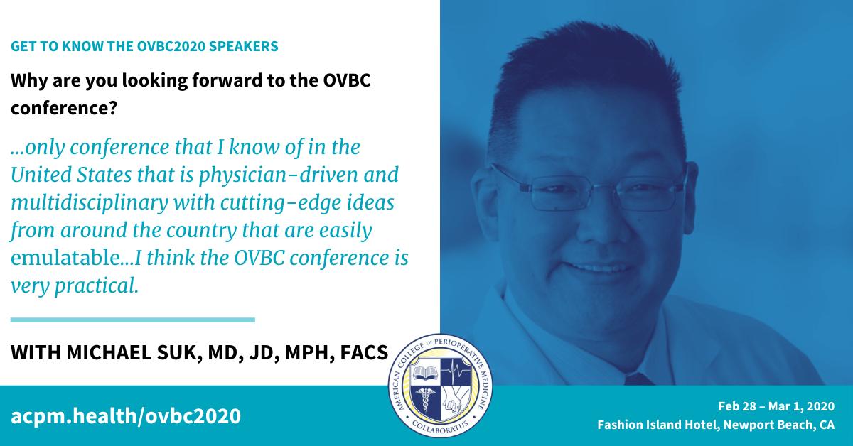 Dr. Michael Suk –OVBC2020 Speaker