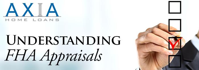 Understanding FHA Appraisals
