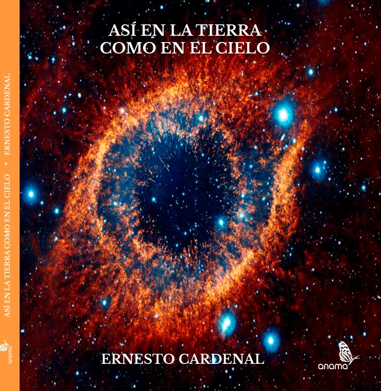 """El poema inédito """"Así en la tierra como en el cielo"""", del poeta Ernesto Cardenal, será presentado en el Festival Internacional de Poesía de Granada."""
