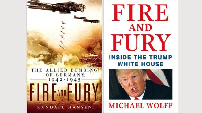 """Una coincidencia en el título """"Fuego y Furia"""" disparó las ventas de un libro publicado en 2009."""
