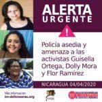 Dolly Mora, Guisella Ortega y Flor Ramírez denuncian asedio de la Policía Orteguista