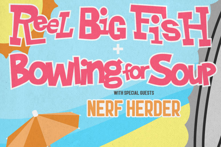 Reel_Big_Fish_Bowling_For_Soup_Nerf_Herder