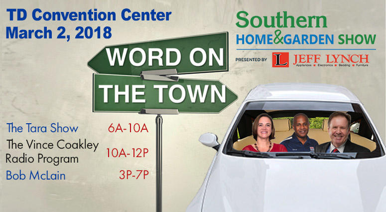 WORD on the Town: Southern Home & Garden Show
