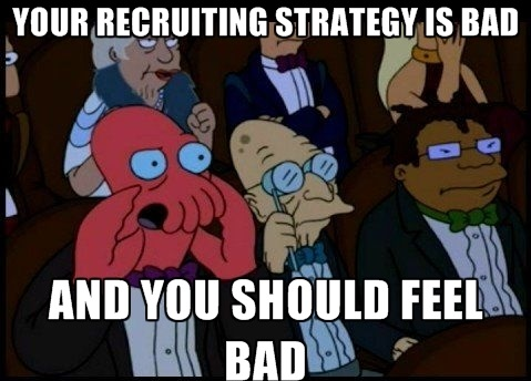 The wrong way to recruit