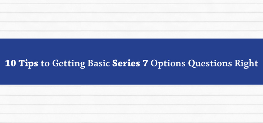 Struggling with Series 7 Options Questions?