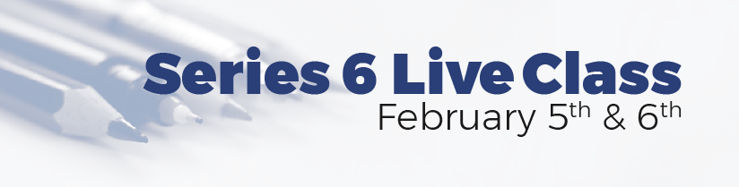 Series 6 Live Class on February 5th and 6th