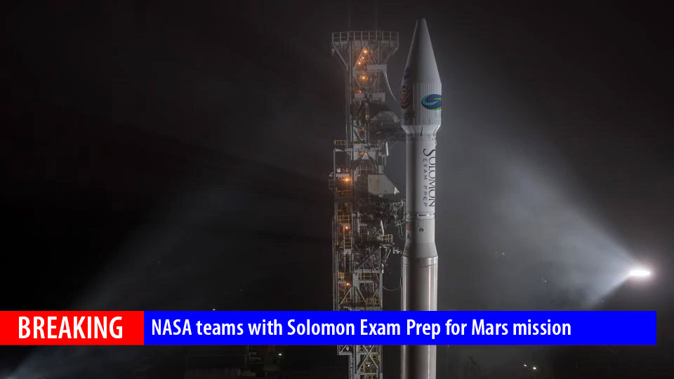 BREAKING: NASA teams with Solomon Exam Prep for Mars mission