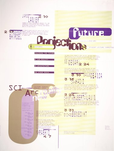 SCI-Arc Future Projections, Spring 1993 Lecture Series poster