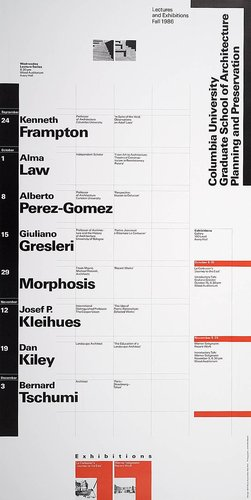 Columbia University School of Architecture, Planning, and Preservation, Fall 1986 Lecture Series Poster