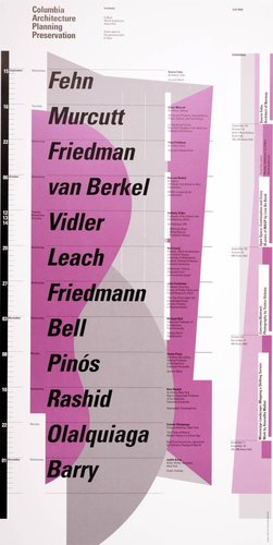 Columbia University School of Architecture, Planning, and Preservation, Fall 1999 Lecture Series Poster
