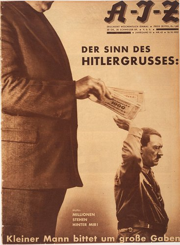 Der Sinn des Hitlergrusses: Kleiner Mann bittet um große Gaben. Motto: Millionen stehen hinter mir! (The Meaning Behind the Hitler Salute: Little Man Asks for Big Donations. Motto: Millions Stand Behind Me!)