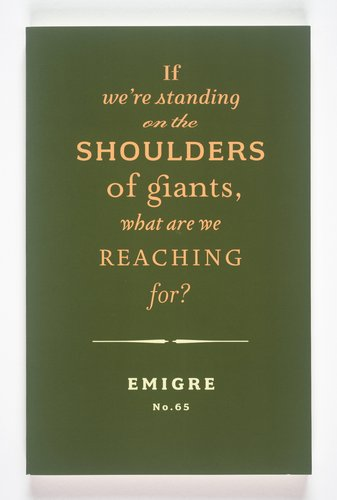Emigre magazine, no. 65 (If We're Standing on the Shoulders of Giants...)