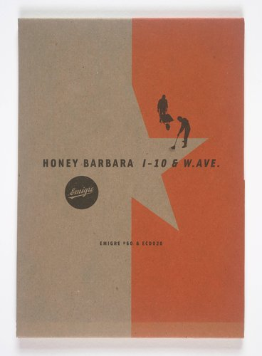 Emigre magazine, no. 60 (Honey Barbara: I-10 & W. AVE.)
