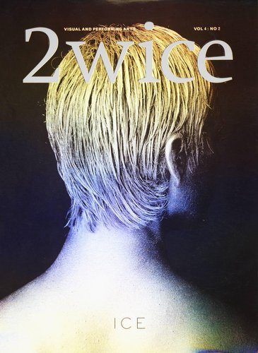 "2wice Magazine, Vol. 4, No. 2 ""Ice"""