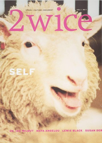 "2wice Magazine, Vol. 2, No. 1 ""Self"""