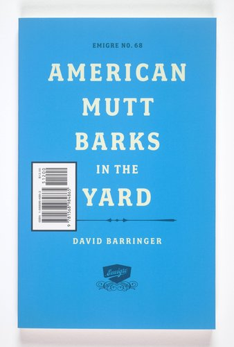 Emigre magazine, no. 68 (American Mutt Barks in the Yard)