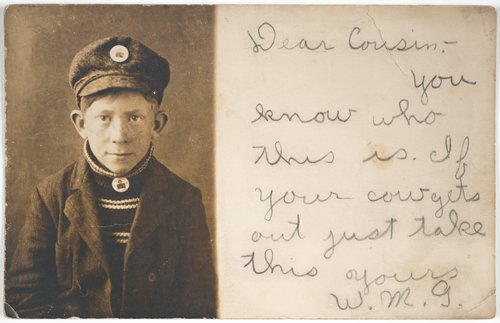 "Untitled [""Dear Cousin--you know who this is. If your cow gets out just take this. Yours W. M. G.""]"