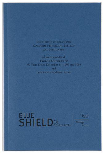 Blue Shield of California 1996 Annual Report: The Consolidated Financial Statements