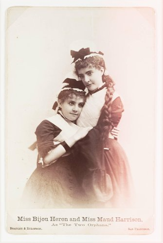 "Miss Bijou Heron and Miss Maud Harrison, as ""The Two Orphans"""