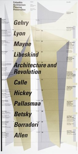 Columbia University School of Architecture, Planning, and Preservation, Spring 1999 Lecture Series Poster