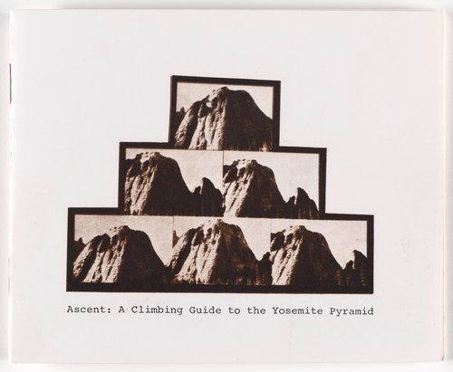 Ascent: A Climbing Guide to the Yosemite Pyramid