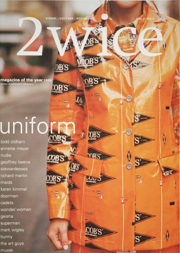 "2wice Magazine, Vol. 2, No. 2 ""Uniform"""