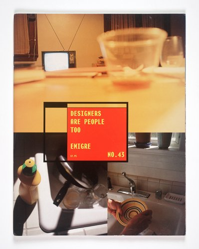 Emigre magazine, no. 43 (Designers are People Too)