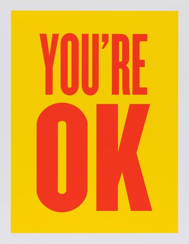 You're OK, from the series Advice from my 80 Year-Old-Self
