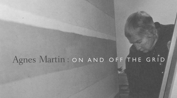 "Black and white photograph of artist Agnes Martin overlaid with the text, ""Agnes Martin: On and Off the Grid"""