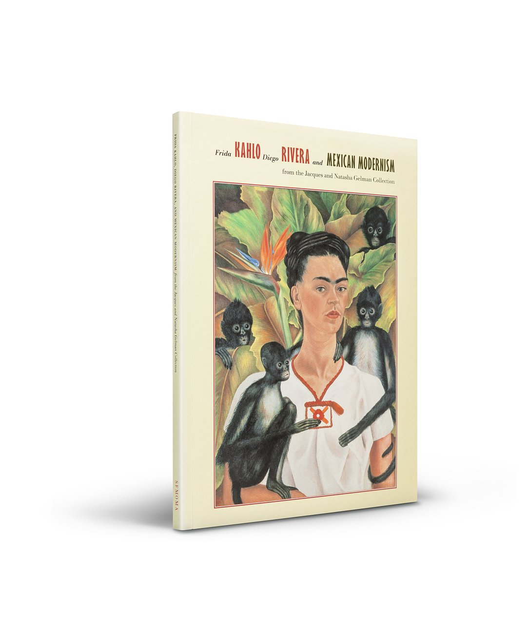 Frida Kahlo, Diego Rivera, and Mexican Modernism cover