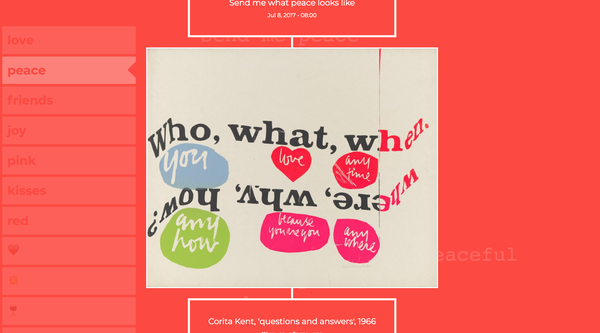"""Stamen data visualization screen capture of Corita Kent poster paired with the query """"Send Me what peace looks like"""""""