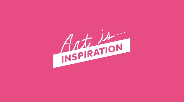 "Pink background with white writing that says ""Art Is... Inspiration"""