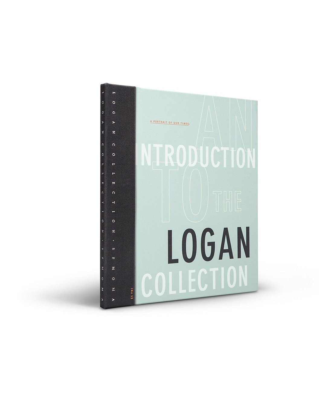 A Portrait of Our Times: An Introudction to the Logan Collection