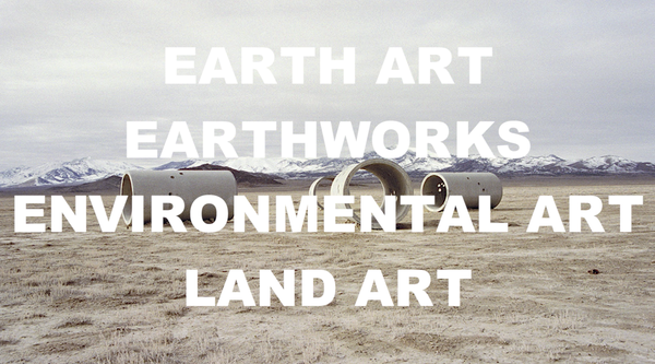 "Landscape with concrete tube and the words ""Earth art, Earthworks, environmental art, land art"" overlaid"