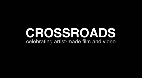 """Crossroads celebrating artist-made film and video"""