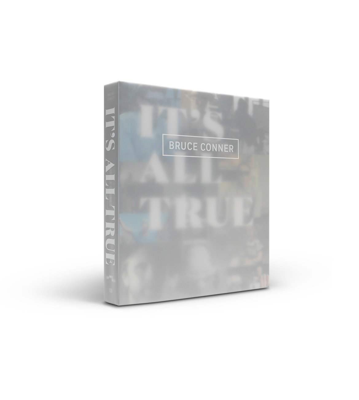 Image of Bruce Conner: It's All True publication