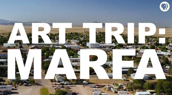 Art Trip: Marfa Texas