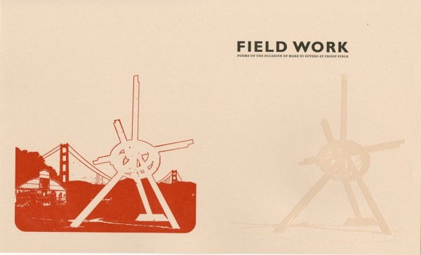 FIELD WORK: Mark di Suvero at Crissy Field -- Poets Respond