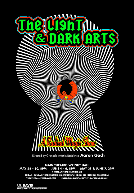 The Light and Dark Arts: a radical magic show (UC Davis)