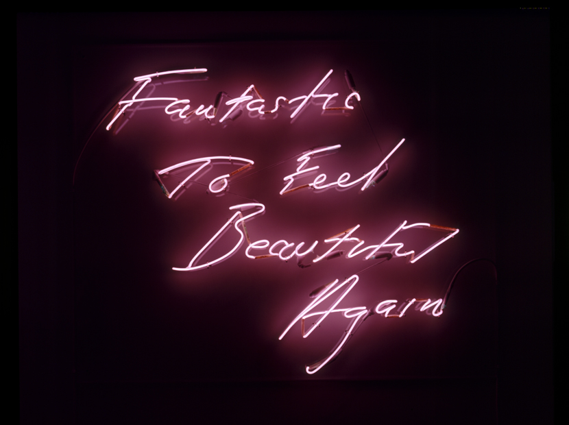 Tracey Emin, Fantastic to Feel Beautiful Again, 1997