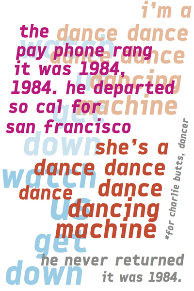 For Charlie Butts, dancer—M Tedesco, 2015.
