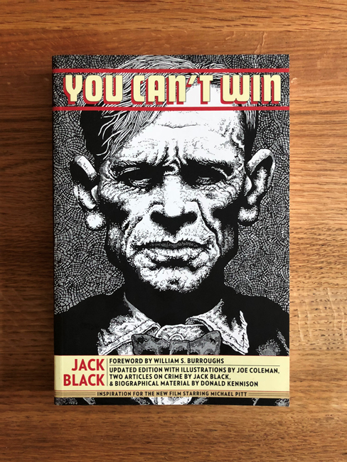 The most recent reprint of You Can't Win (Feral House, 2013). Courtesy of the author.