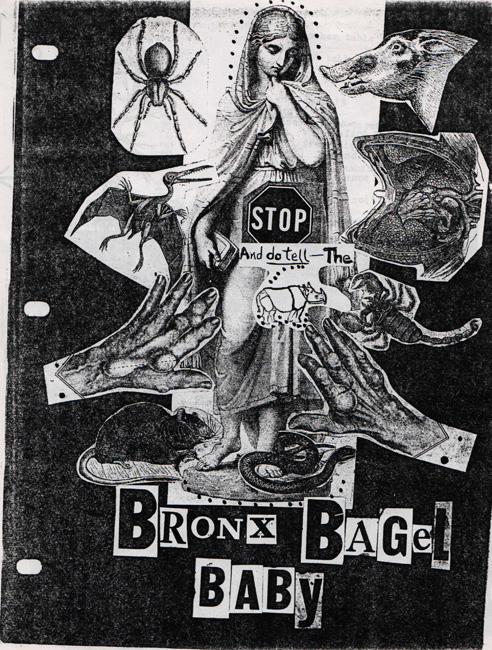 Stop and Do Tell the Bronx Bagel Baby, cover of poetry and collage chapbook created by Ted Joans, c. 1996 (8 ½ x 11 inches, photocopy and staples).